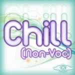 Chill [Non-Voc]