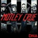 Motley Crue: DNA